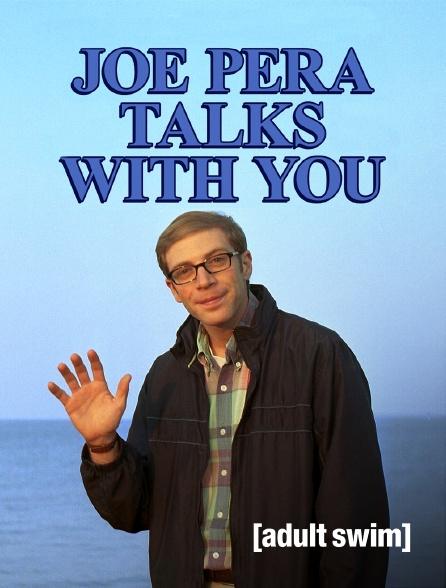 Adult Swim - Joe Pera Talks With You