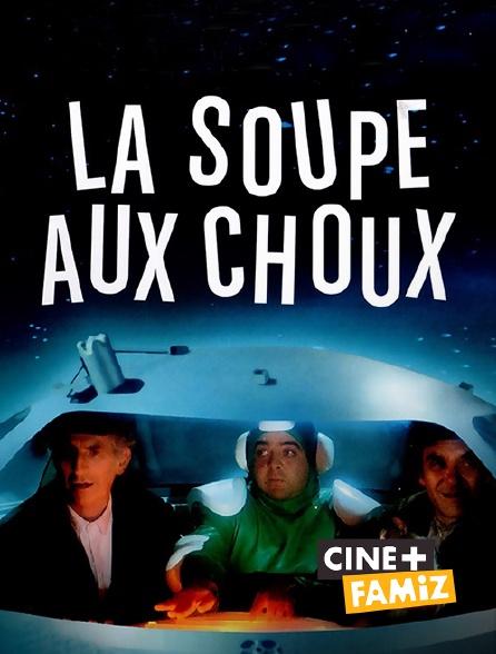 Ciné+ Famiz - La soupe aux choux
