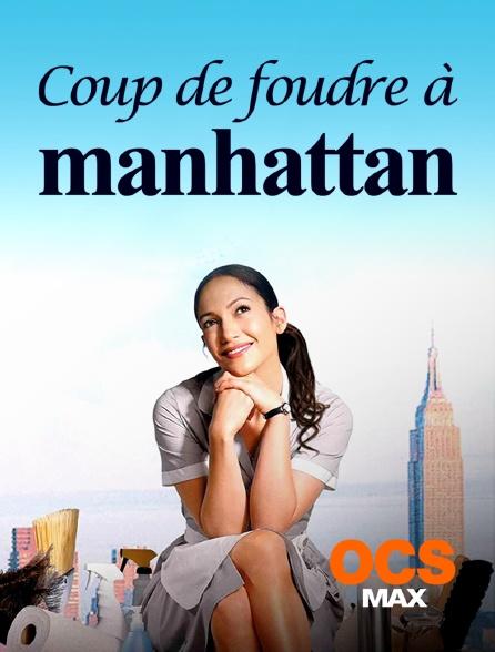 OCS Max - Coup de foudre à Manhattan