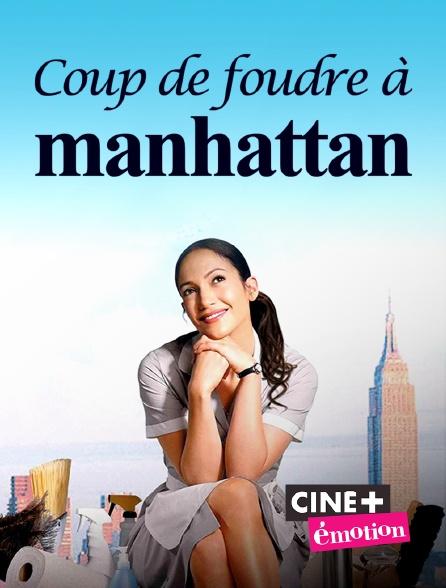 Ciné+ Emotion - Coup de foudre à Manhattan