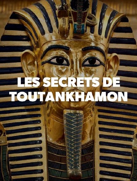 Les derniers secrets de Toutankhamon