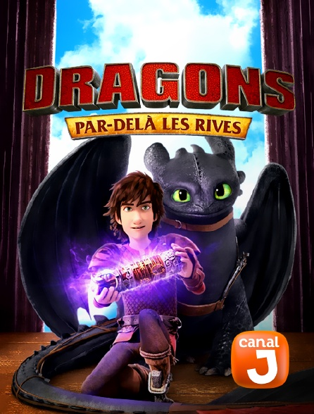 Canal J - Dragons : par-delà les rives