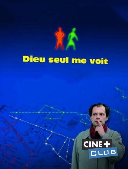 Ciné+ Club - Dieu seul me voit