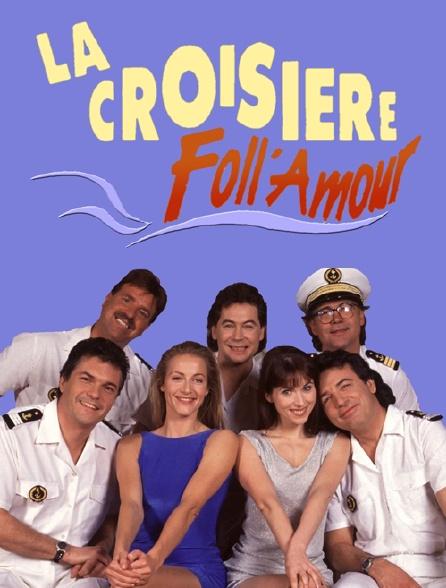 La croisière Foll'amour