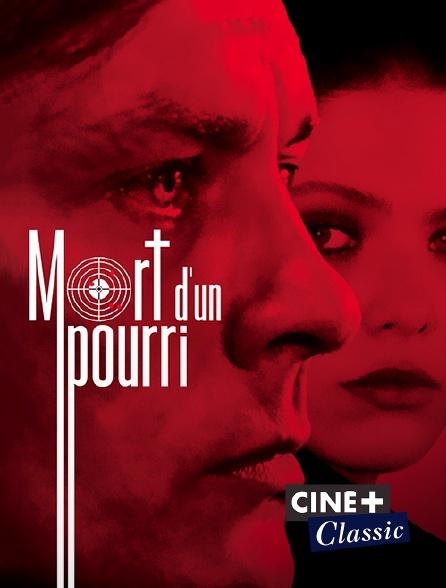 Ciné+ Classic - Mort d'un pourri