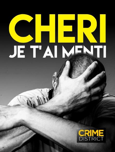 Crime District - Chéri je t'ai menti