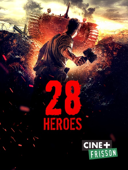 Ciné+ Frisson - 28 Heroes