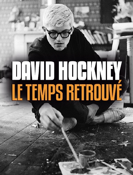 David Hockney : le temps retrouvé