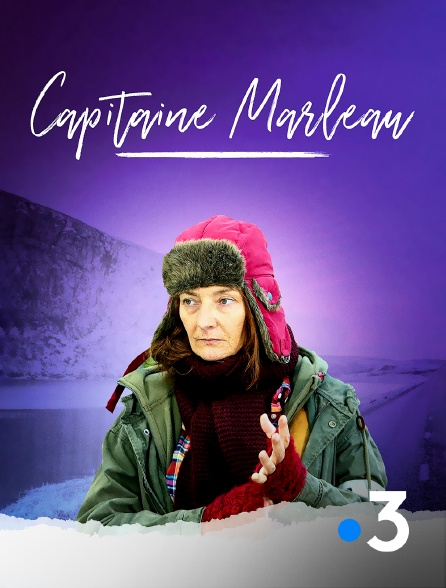 France 3 - Capitaine Marleau