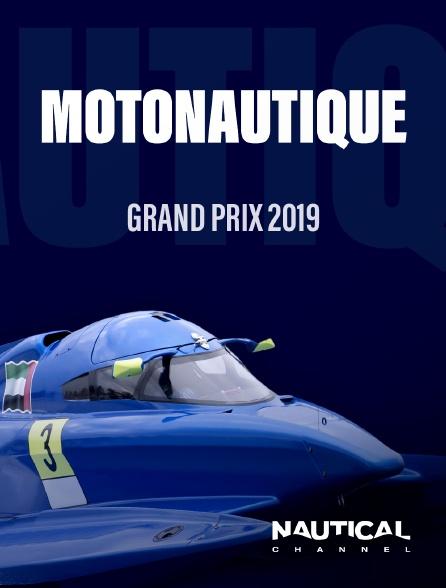 Nautical Channel - Grand Prix motonautique 2019 en replay