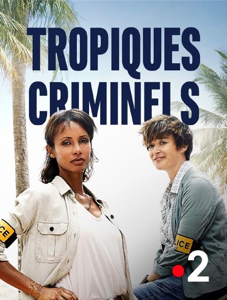 France 2 - Tropiques criminels