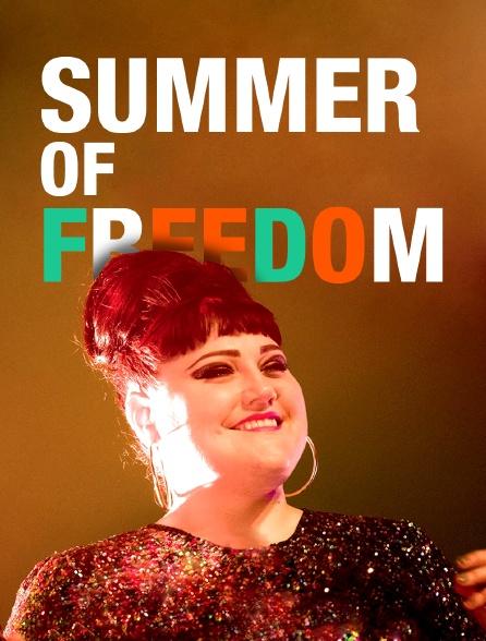 Summer of Freedom