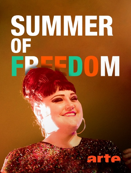 Arte - Summer of Freedom