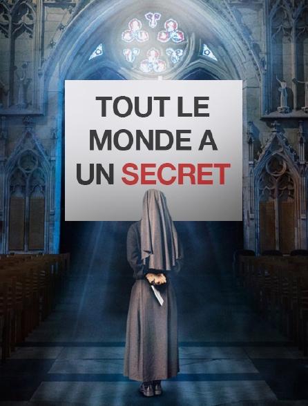 Tout le monde a un secret