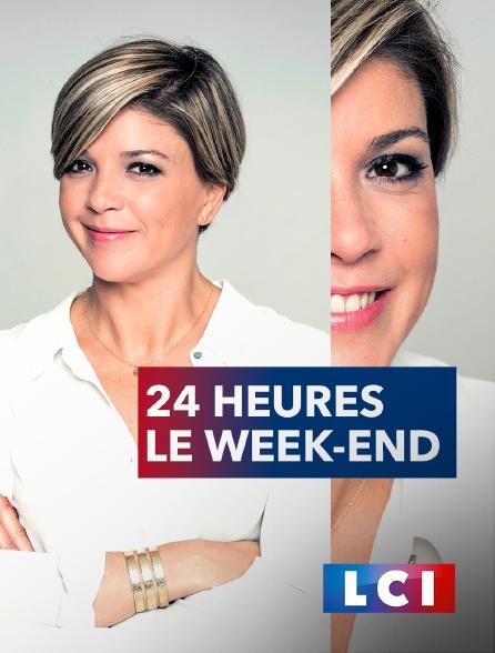 LCI - 24 heures le week-end