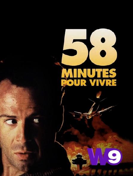 W9 - 58 minutes pour vivre