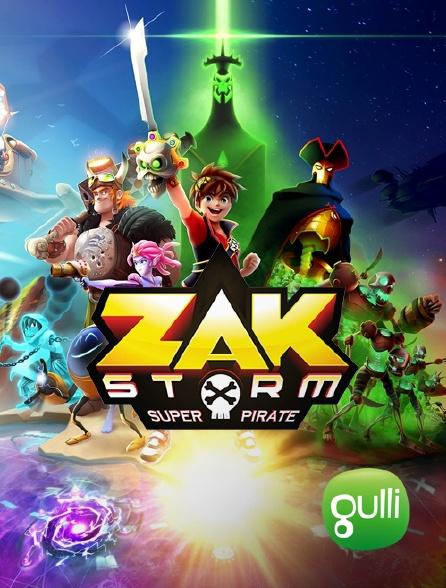 Gulli - Zak Storm, super Pirate