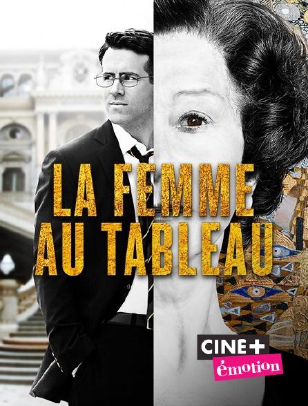 Ciné+ Emotion - La femme au tableau