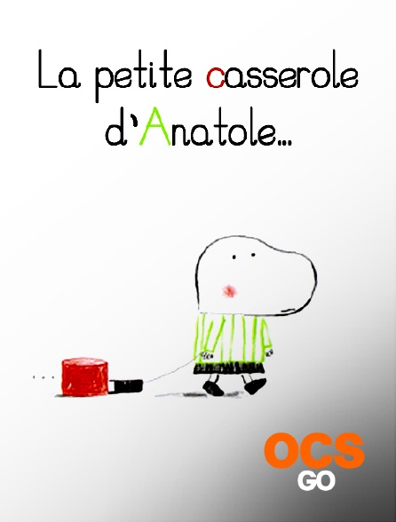 OCS Go - La petite casserole d'Anatole