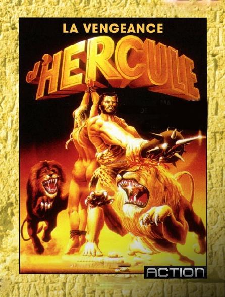 Action - La vengeance d'Hercule