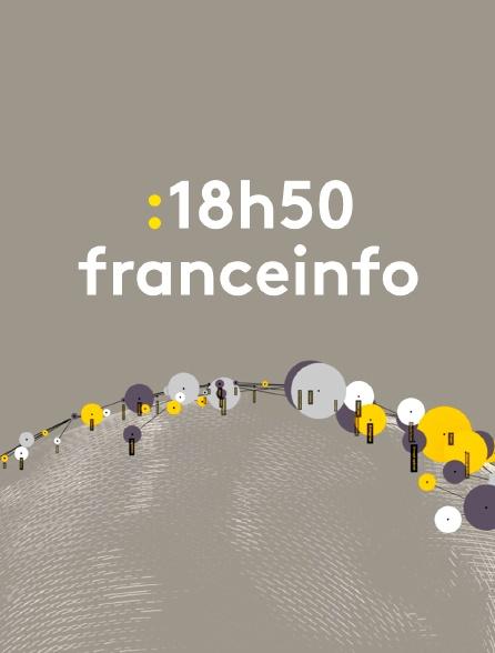 18h50 franceinfo