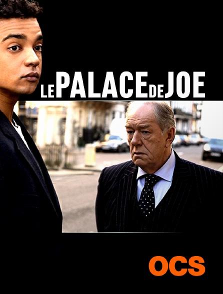 OCS - Le palace de Joe