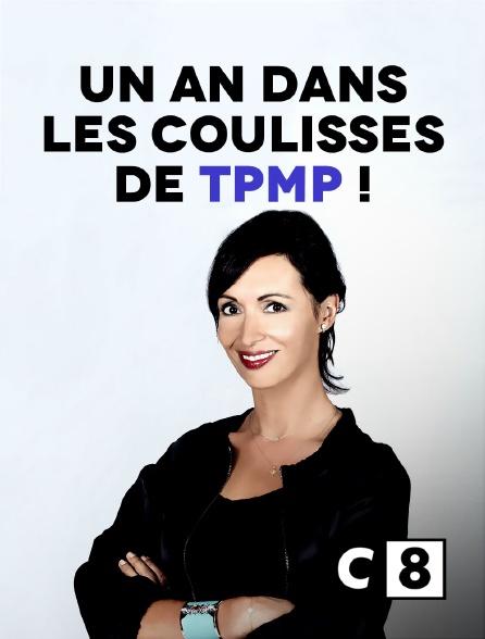 C8 - Access Prime Time : un an dans les coulisses de TPMP !