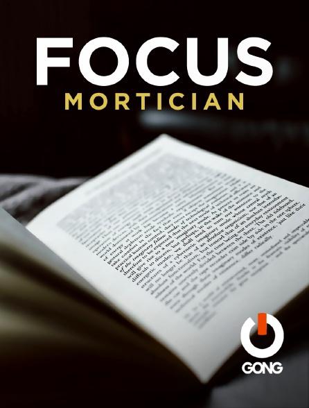 GONG - Focus Mortician Gong Fr