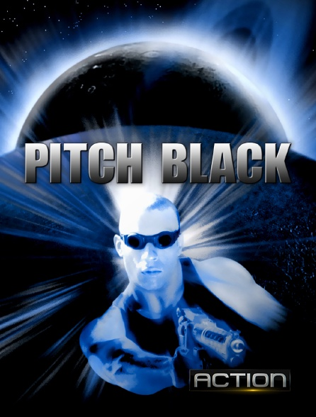 Action - Pitch Black