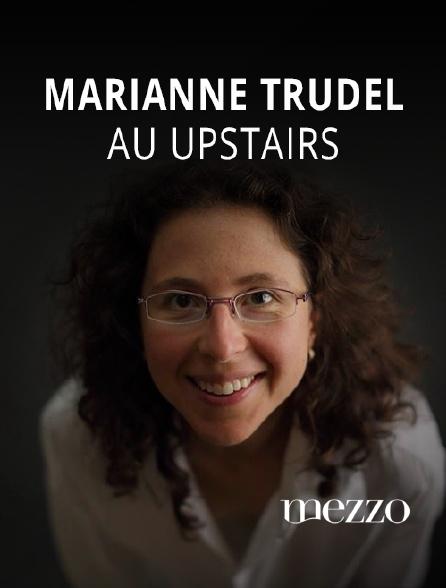 Mezzo - Marianne Trudel au Upstairs