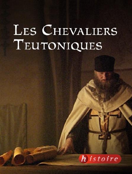 Histoire - Les chevaliers teutoniques