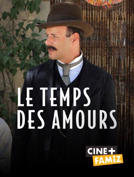 Ciné+ Famiz - Le temps des amours