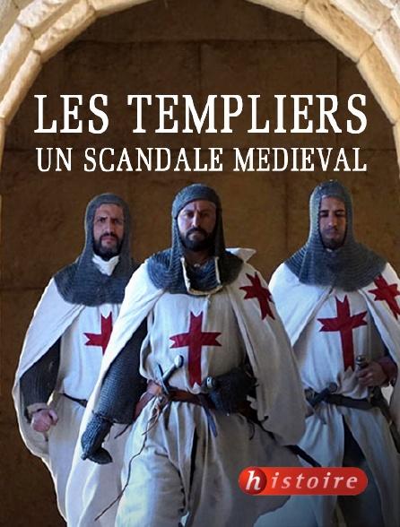 Histoire - Les Templiers, un scandale médiéval