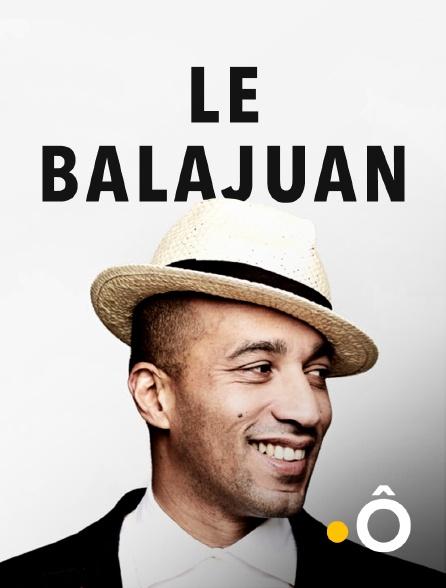 France Ô - Le Balajuan