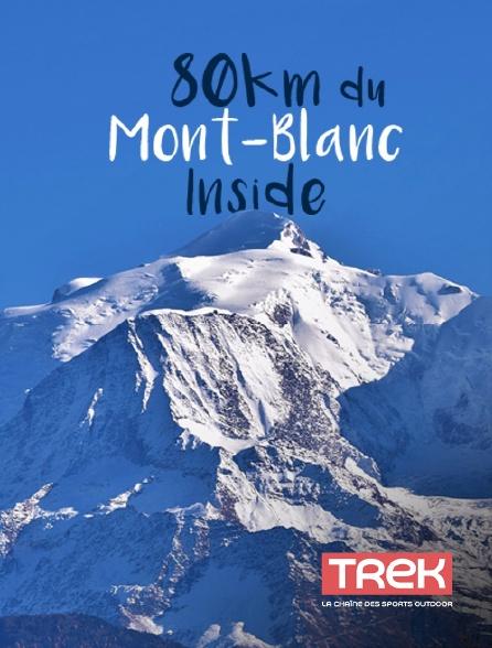 Trek - 80km du Mont-Blanc Inside