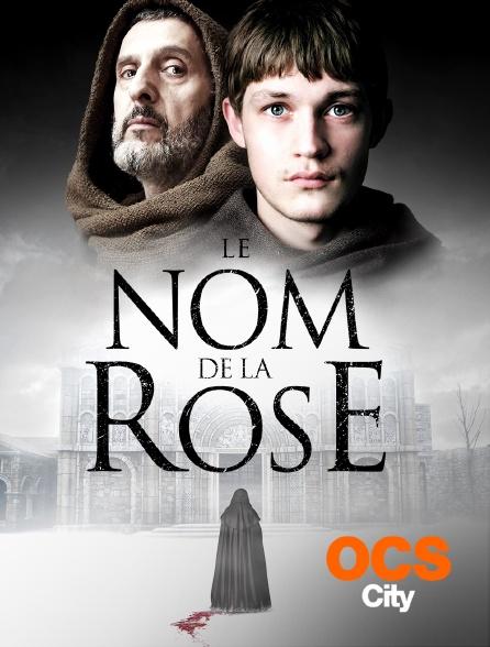OCS City - Le nom de la rose