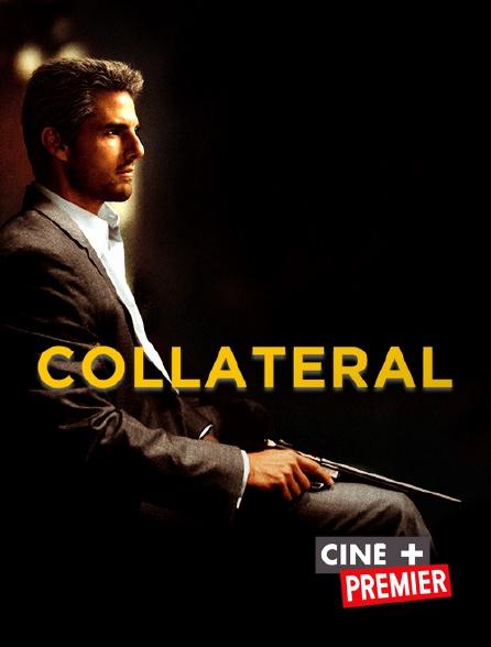 Ciné+ Premier - Collateral