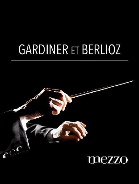Mezzo - Gardiner et Berlioz