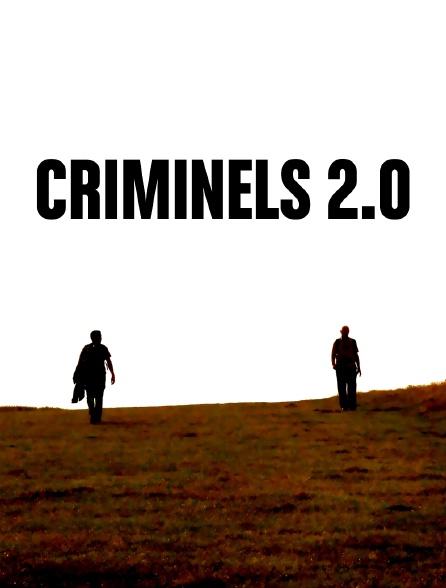 Criminels 2.0