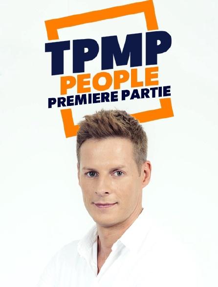 TPMP people : première partie