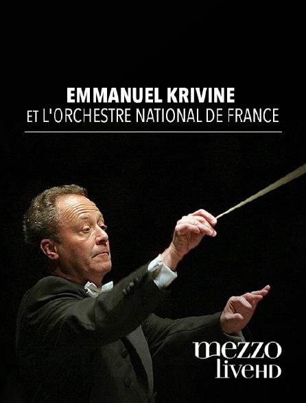 Mezzo Live HD - Emmanuel Krivine et l'Orchestre national de France