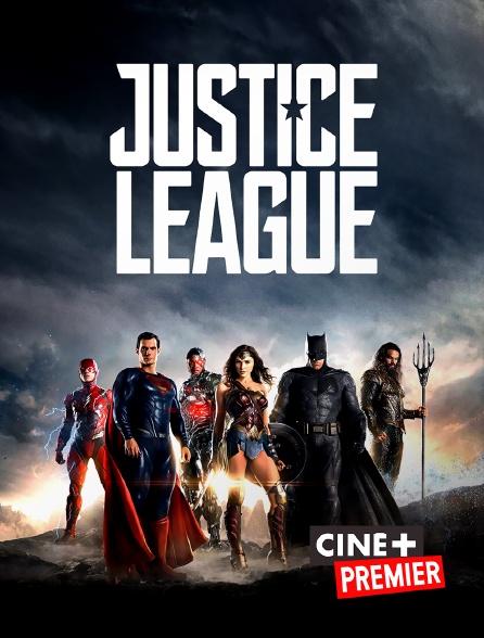 Ciné+ Premier - Justice League en replay