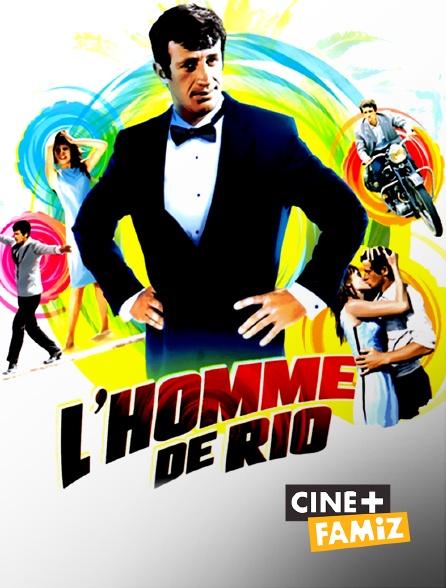 Ciné+ Famiz - L'homme de Rio