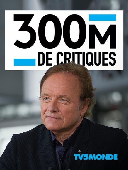 TV5MONDE - 300 millions de critiques