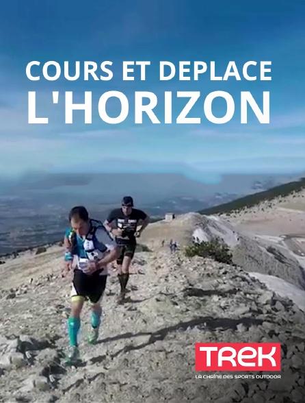 Trek - Cours et déplace l'horizon