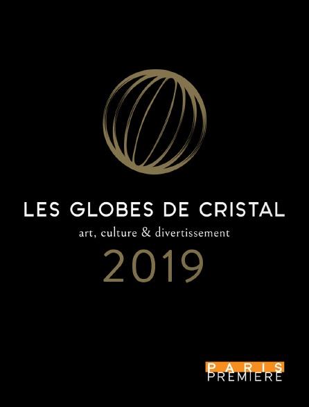 Paris Première - Les Globes de cristal 2019
