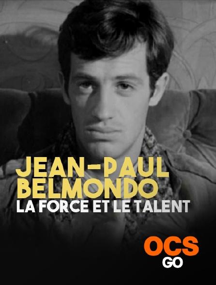 OCS Go - Jean-Paul Belmondo, la force et le talent