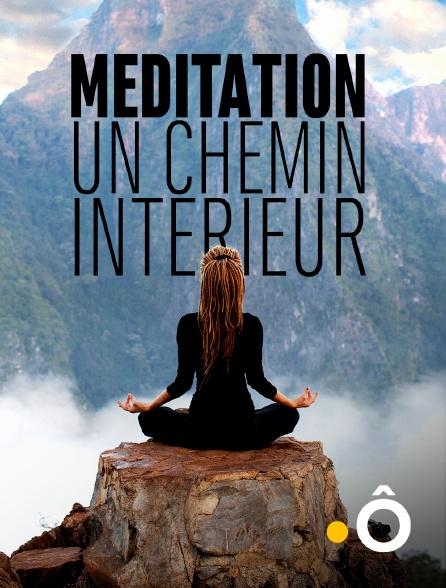 France Ô - Méditation, un chemin intérieur