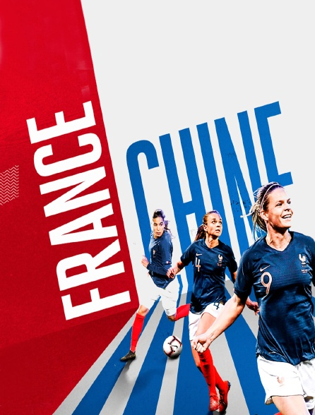 Football - Match de préparation : France / Chine