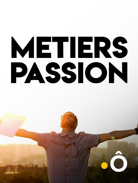 France Ô - Métiers passion